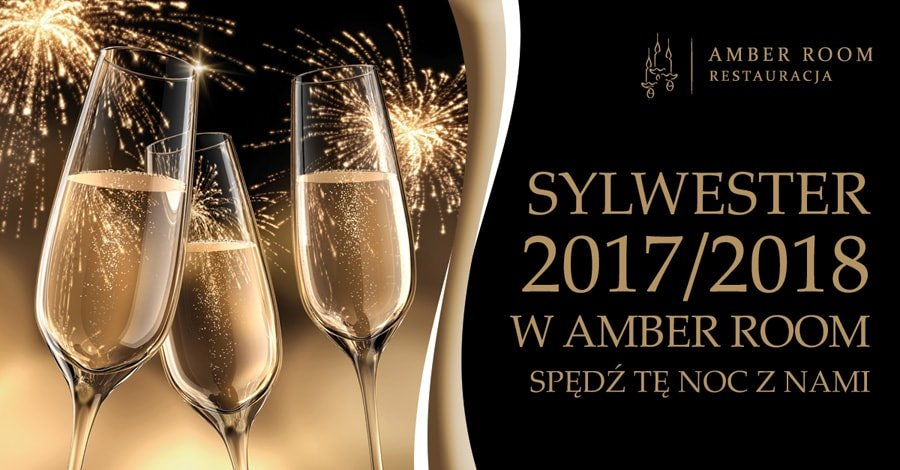 Sylwester 2017/2018 w Amber Room